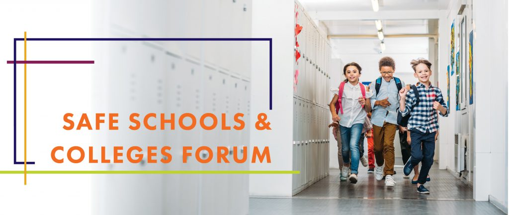 Safe Schools and Colleges Forum
